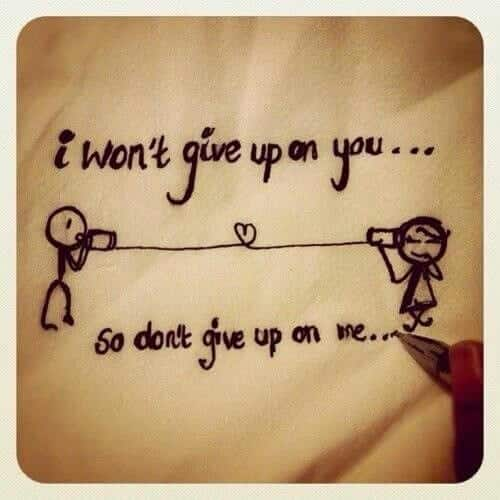 I won\'t Give up on you……….. – Picture Quotes